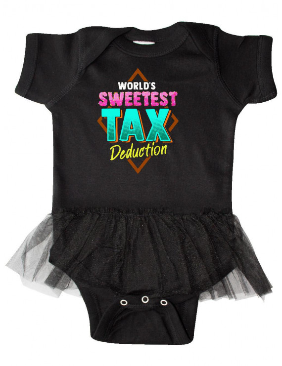Tax Deduction Funny Baby Clothes Infant Tutu Bodysuit