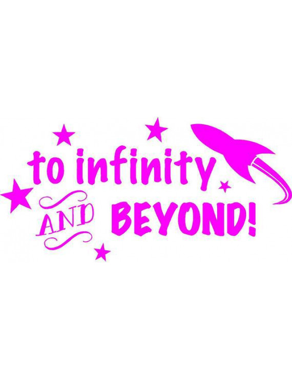 "Toy Story Vinyl Wall Decoration - ""To Infinity and Beyond"" Kid's Movie Quote - Bedroom Decal / Sticker - 20""x10"" [J7]"