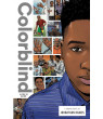 Colorblind : A Story of Racism