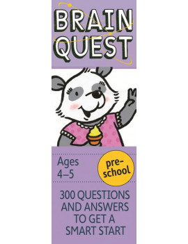 Brain Quest Decks: Brain Quest Preschool, Revised 4th Edition: 300 Questions and Answers to Get a Smart Start (Other)