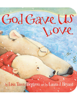 God Gave Us Love (Board Book)