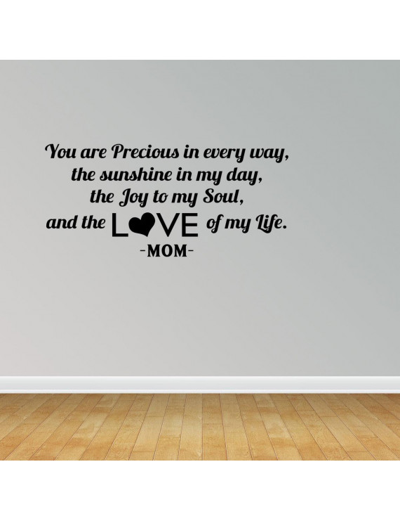 You Are Precious In Every Way Wall Decal Baby Nursery Wall Art Sayings PC362