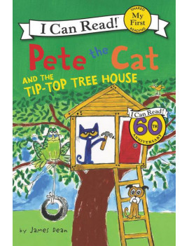 My First I Can Read: Pete the Cat and the Tip-Top Tree House (Paperback)