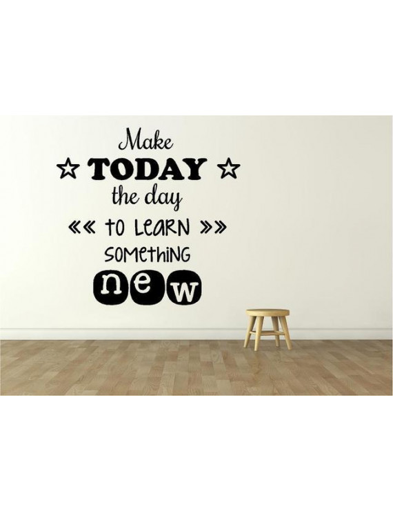 """Education Wall Lettering - """"Make Today the Day to Learn Something New"""" 