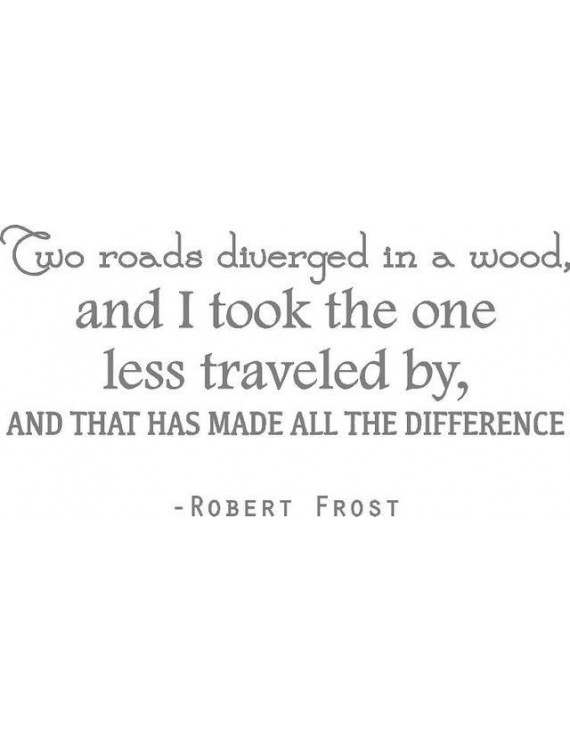 "Vinyl Wall Decal: Robert Frost Vinyl Wall Decal | ""Two Roads Diverged...Made All the Difference"" 