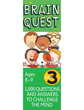 Brain Quest Decks: Brain Quest Grade 3, Revised 4th Edition: 1,000 Questions and Answers to Challenge the Mind (Other)