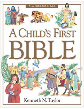 A Child's First Bible (Hardcover)