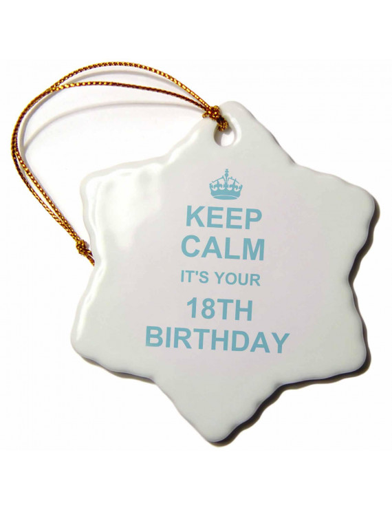 3dRose Keep Calm its your 18th Birthday - Blue white - funny stay calm about entering adulthood eighteen - Snowflake Ornament, 3-inch