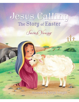 Jesus Calling(r): Jesus Calling: The Story of Easter (Board Book)