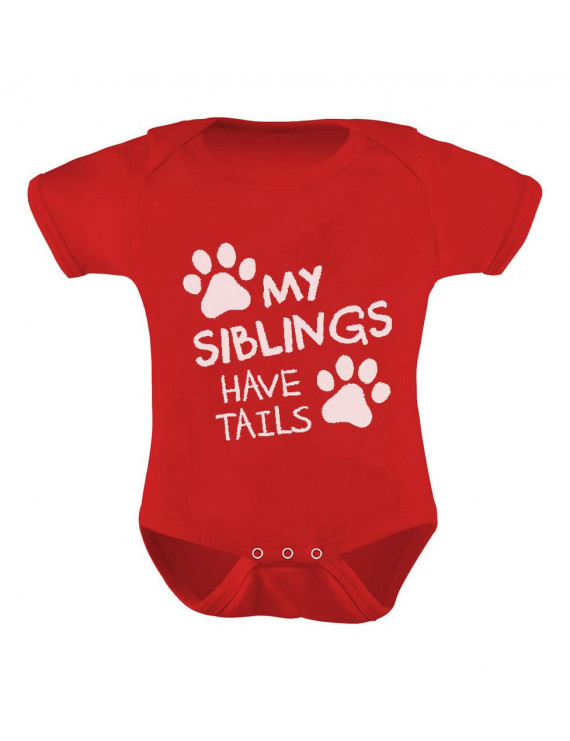 My Siblings Have Tails Funny One-piece Infant Bodysuit Baby Bodysuit 6M Red