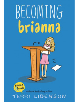 Emmie & Friends: Becoming Brianna (Hardcover)