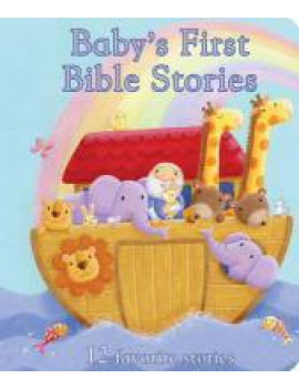 Baby's First Bible Stories: 12 Favorite Stories (Board Book)