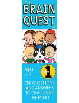 Brain Quest Grade 1, Revised 4th Edition: 750 Questions and Answers to Challenge the Mind (Hardcover)