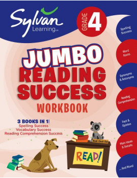 4th Grade Jumbo Reading Success Workbook : 3 Books in 1--Spelling Success, Vocabulary Success, Reading Comprehension Success; Activities, Exercises & Tips to Help Catch Up, Keep Up & Get Ahead