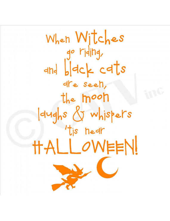 "When Witches Go Riding and Black Cats are Seen, The Moon Laughs and Whispers 'Tis Near Halloween Vinyl Lettering Wall Decal (12.5""H x 19.5""W, Orange)"