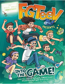 FGTeeV Presents: Into the Game! (Hardcover)