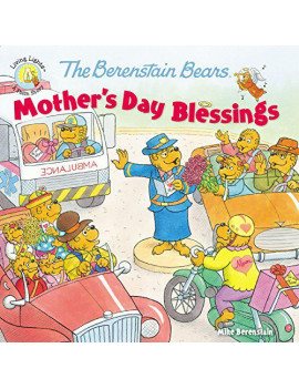 Berenstain Bears/Living Lights: The Berenstain Bears Mother's Day Blessings (Paperback)
