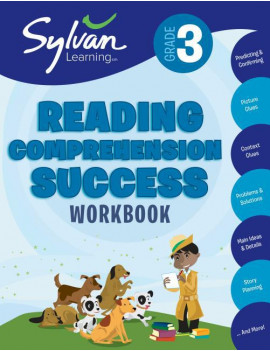 3rd Grade Reading Comprehension Success Workbook : Predicting and Confirming, Picture Clues, Context Clues, Problems and Solutions,  Main Ideas and Details, Story Planning, and More