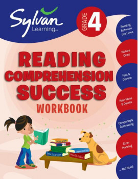 4th Grade Reading Comprehension Success Workbook : Reading Between the Lines, Picture Clues, Fact and Opinion, Main Ideas and  Details, Comparing and Contrasting, Story Planning, and More