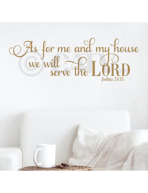 """As for Me and My House We Will Serve the Lord Joshua 24:15 Vinyl Lettering Wall Decal Sticker (16""""H x 48""""W, Metallic Gold)"""