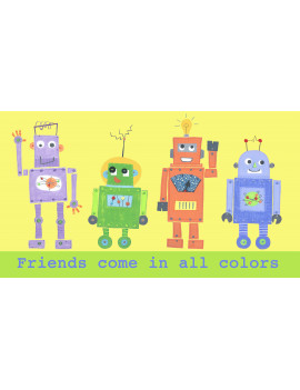 """Friends Come In All Colors"" - Robots Wall Art"