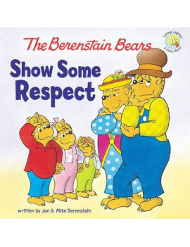 Berenstain Bears Living Lights 8x8: Show Some Respect (Paperback)