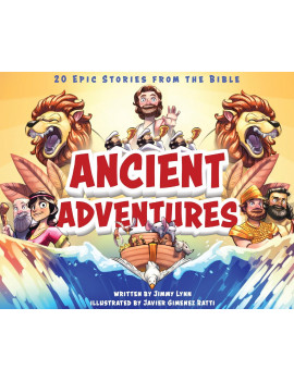 Ancient Adventures: 20 Epic Stories from the Bible (Hardcover)