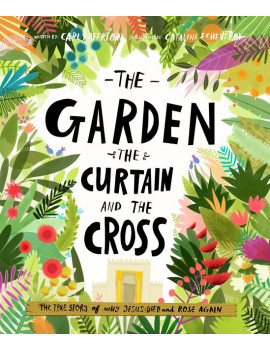 Tales That Tell the Truth: The Garden, the Curtain and the Cross (Hardcover)
