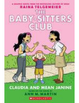 Claudia and Mean Janine (the Baby-Sitters Club Graphic Novel #4): A Graphix Book (Paperback)
