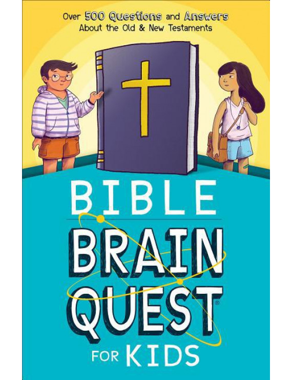 Bible Brain Quest(r) for Kids: Over 500 Questions and Answers about the Old & New Testaments (Paperback)