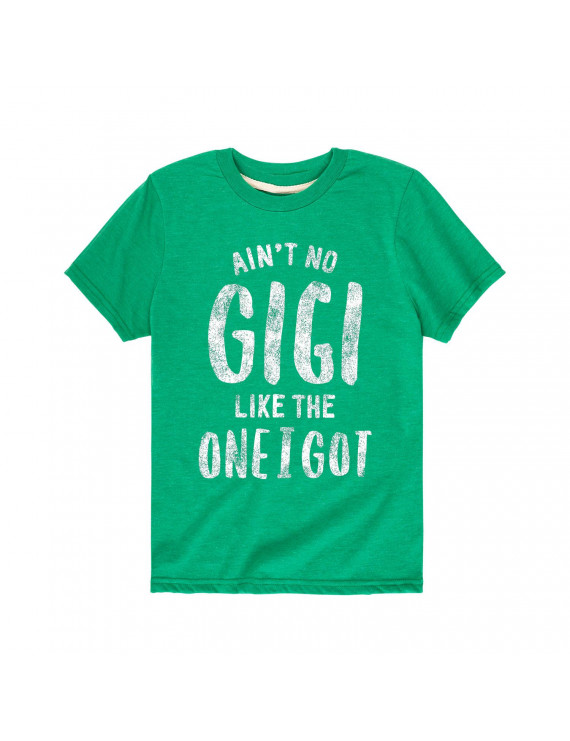 Ain't No Gigi Like The One I Got Grandparent Shirts - Toddler  Short Sleeve Tee
