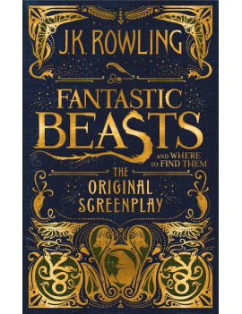 Fantastic Beasts and Where to Find Them: The Original Screenplay (Hardcover)