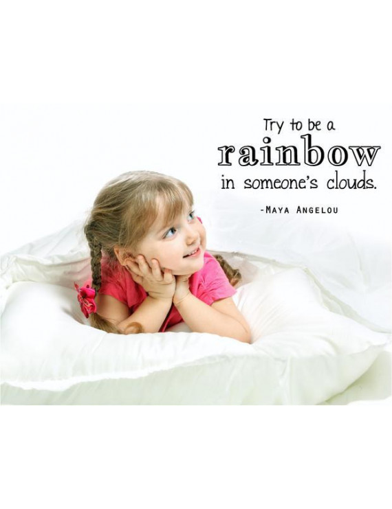 "Vinyl Wall Decal: Inspirational Wall Decal | Maya Angelou Quote | """"Try to be a rainbow in someone's clouds."" 