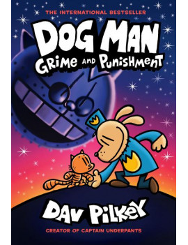 Dog Man: Grime and Punishment: From the Creator of Captain Underpants (Dog Man #9) (Hardcover)