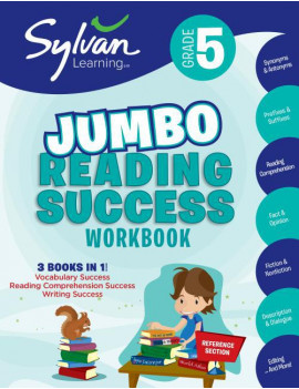 5th Grade Jumbo Reading Success Workbook : 3 Books in 1-- Vocabulary Success, Reading Comprehension Success, Writing Success; Activities, Exercises & Tips to Help Catch Up, Keep Up &  Get Ahead